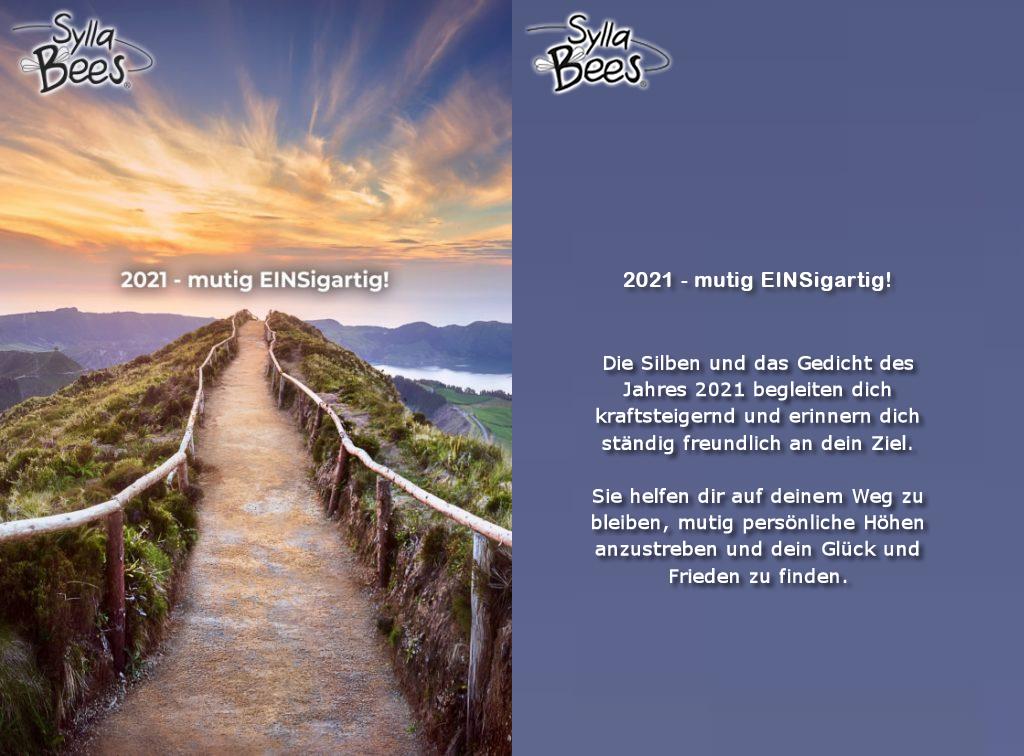 """Poster 2021 """"Mutig EINSigartig"""" Die Silben und das gedicht des Jahres 2021 begleiten dich kraftsteigernd und erinnern dich ständig freundlich an dein Ziel."""